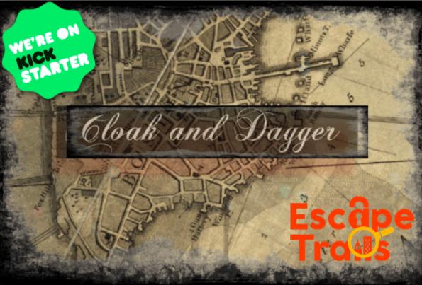 EscapeTrails - Cloak and Dagger - Kickstarter campaign